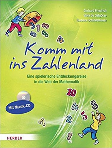 material-zahlenland-buch-komm-mit-ins-zahlenland-gerhard-friedrich-barbara-schindelhauer-viola-galgoczy-herder-verlag